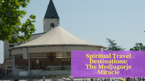 Spiritual Travel Destinations