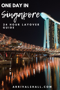 One Day in Singapore Layover Guide
