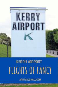 Kerry Airport Flights of Fancy