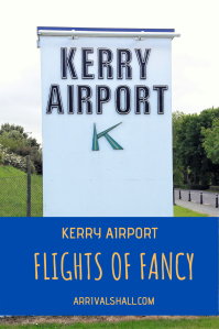Kerry Airport Flights of Fancy