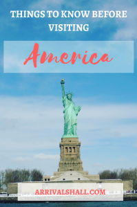 Things to know before visiting America