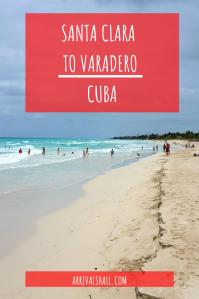 Santa Clara to Varadero