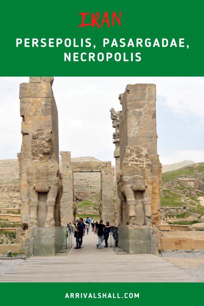 Persepolis Pasargadae Necropolis Iran