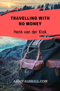 Travelling with no money