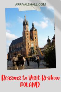 Reasons to Visit Krakow Poland